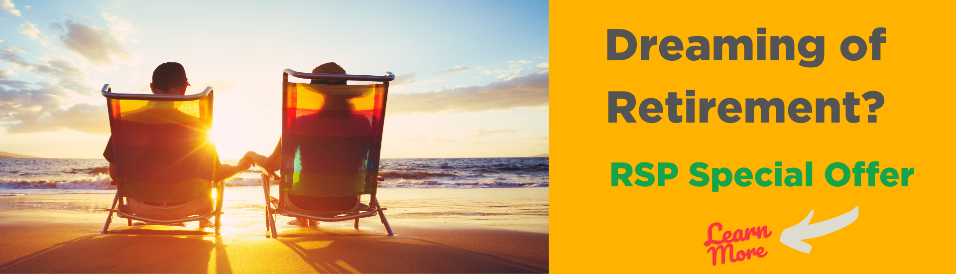 Dreaming of retirement? RSP special offer