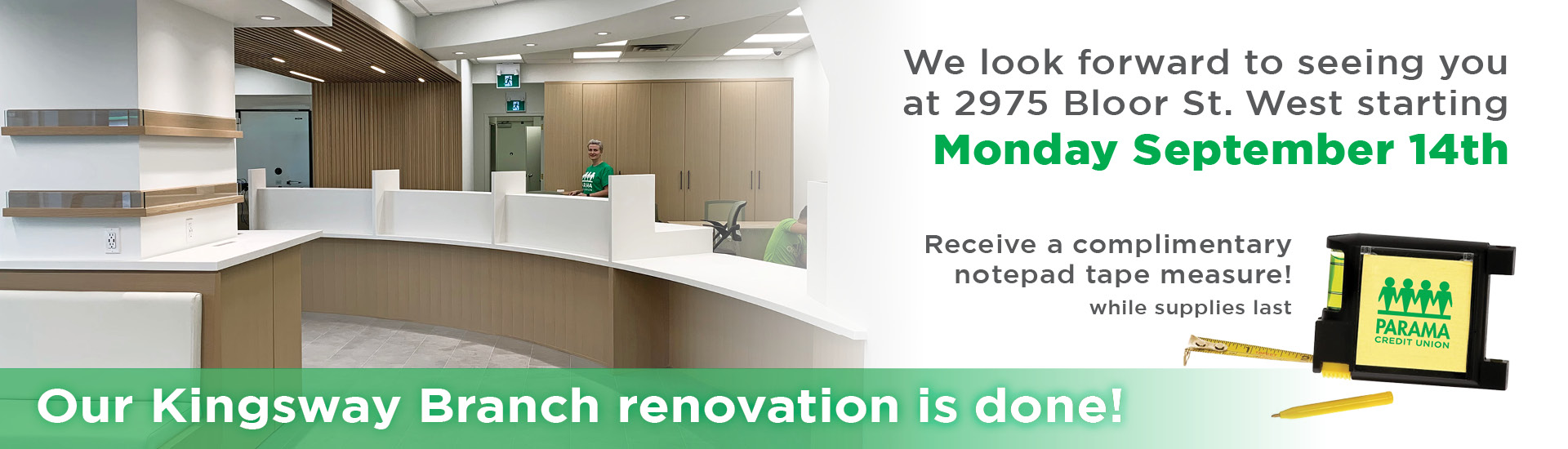 Our Kingsway branch renovation is done!